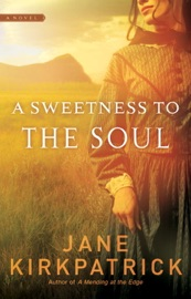 A Sweetness to the Soul PDF Download
