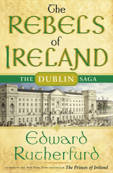 The Rebels of Ireland - Edward Rutherfurd book cover