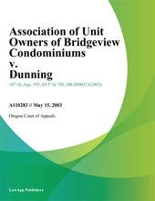Association Of Unit Owners Of Bridgeview Condominiums V. Dunning