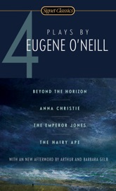 Four Plays By Eugene O Neill
