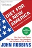 Diet For A New America: 25th Anniversary Edition