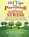 101 Tips From Parenting Without Stress
