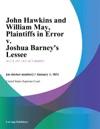 John Hawkins And William May Plaintiffs In Error V Joshua Barneys Lessee