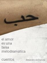 El Amor Es Una Farsa Melodramatica