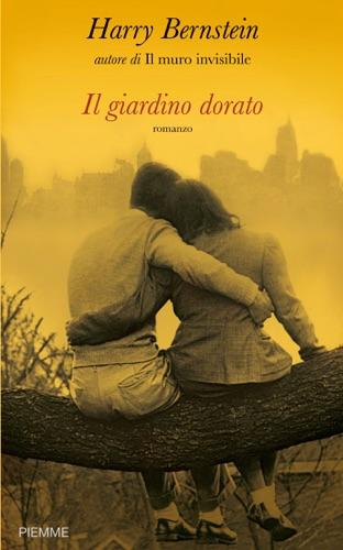 Harry Bernstein - Il giardino dorato