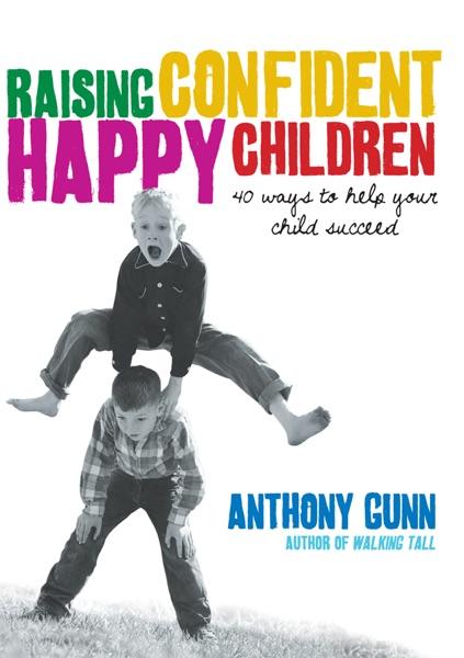 Raising Confident, Happy Children