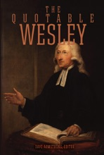 The Quotable Wesley