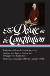 The Debate On The Constitution Part One