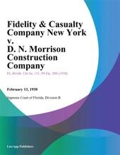 Fidelity & Casualty Company New York v. D. N. Morrison Construction Company