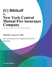 Download and Read Online [U] Bibikoff v. New York Central Mutual Fire Insurance Company