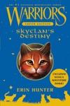 Warriors Super Edition SkyClans Destiny