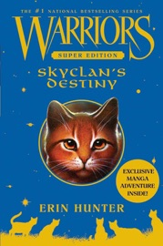 Warriors Super Edition: SkyClan's Destiny PDF Download