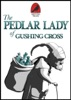 The Pedlar Lady of Gushing Cross