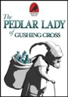 The Pedlar Lady Of Gushing Cross
