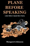 PLANE BEFORE SPEAKING Listen Better And Speak More Clearly