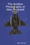The Aviation Photography Of Allen Rockwell