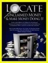 Locate Unclaimed Money  Make Money Doing It