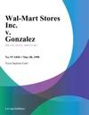 Wal-Mart Stores Inc V Gonzalez