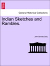 Indian Sketches And Rambles