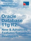 Oracle Database 11g R2 New  Advanced Features For Developers