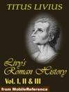 Livys Roman History Vol I II  III