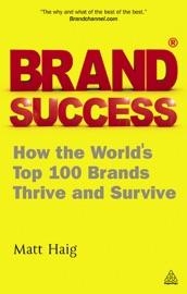 Brand Success - Matt Haig by  Matt Haig PDF Download