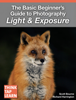 Scott Bourne & Richard Harrington - The Basic Beginner's Guide to Photography Light & Exposure  artwork