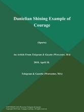 Danielian Shining Example Of Courage (Sports)