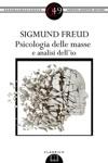 Psicologia Delle Masse E Analisi Dellio
