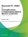 Raymond W Miller V Unemployment Compensation Board Review