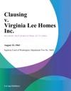 Clausing V Virginia Lee Homes Inc