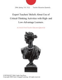 Expert Teachers Beliefs About Use Of Critical Thinking Activities With High And Low Advantage Learners