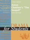 A Study Guide For Anton Chekhovs The Seagull