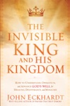 The Invisible King And His Kingdom
