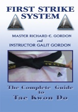 The Complete Guide To Tae Kwon Do