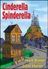 Cinderella Spinderella