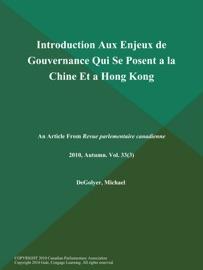 INTRODUCTION AUX ENJEUX DE GOUVERNANCE QUI SE POSENT A LA CHINE ET A HONG KONG