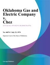 Oklahoma Gas And Electric Company V. Chez