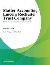 Matter Accounting Lincoln Rochester Trust Company