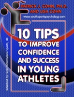 10 Tips to Improve Confidence and Success In Young Athletes