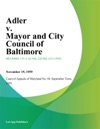 Adler V Mayor And City Council Of Baltimore
