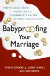 Babyproofing Your Marriage