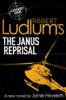 Robert Ludlum's The Janus Reprisal - Jamie Freveletti & Robert Ludlum