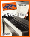 The Complete Idiots Guide To Buying A Piano