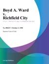 Boyd A Ward V Richfield City