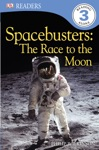 DK Readers Spacebusters The Race To The Moon Enhanced Edition