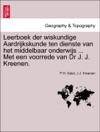 Leerboek Der Wiskundige Aardrijkskunde Ten Dienste Van Het Middelbaar Onderwijs  Met Een Voorrede Van Dr J J Kreenen