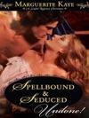 Spellbound  Seduced
