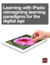 Learning With IPads Reimagining Learning Paradigms For The Digital Age
