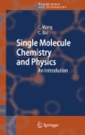 Single Molecule Chemistry And Physics